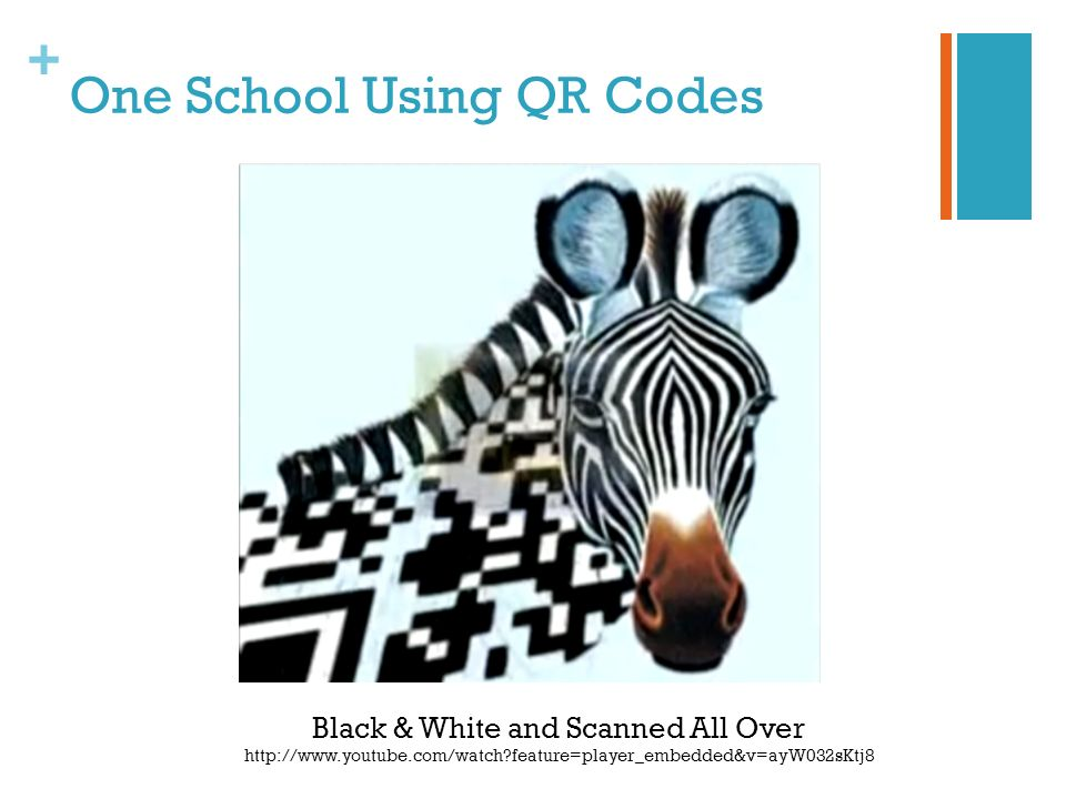 + One School Using QR Codes Black & White and Scanned All Over http://www.youtube.com/watch feature=player_embedded&v=ayW032sKtj8