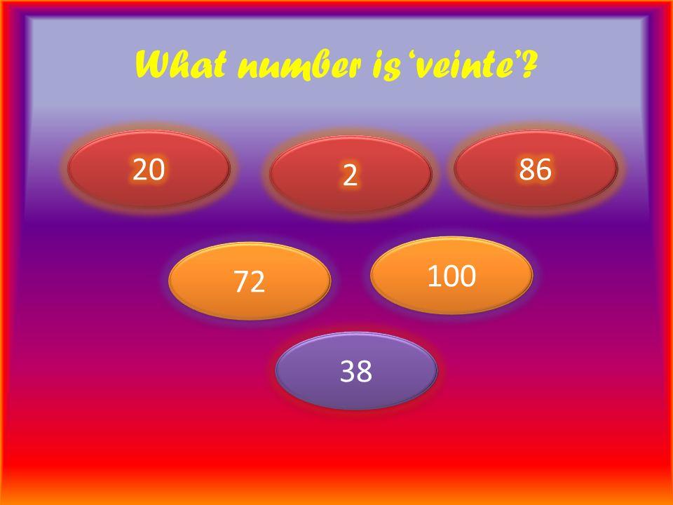 What number is veinte 72 100 38