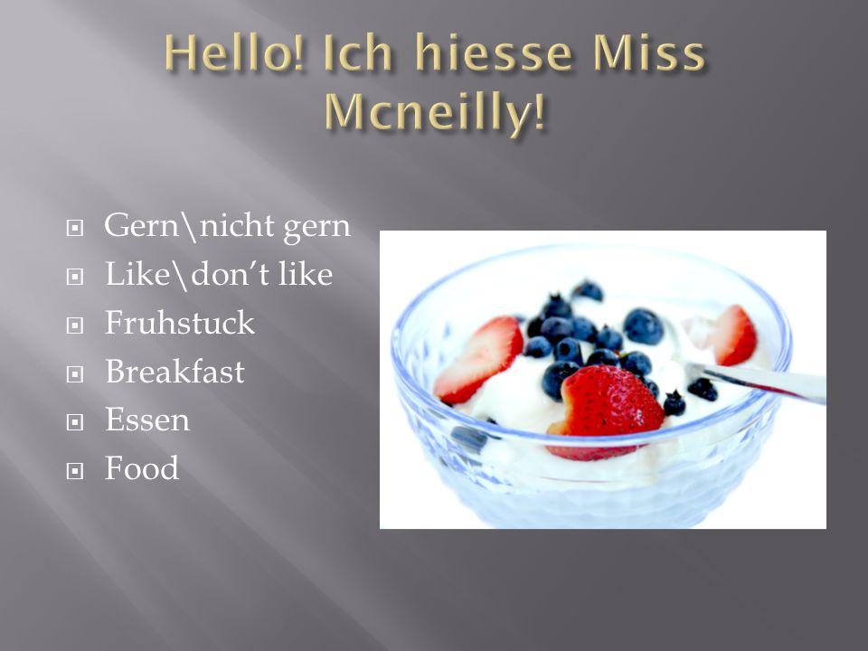 Gern\nicht gern Like\dont like Fruhstuck Breakfast Essen Food