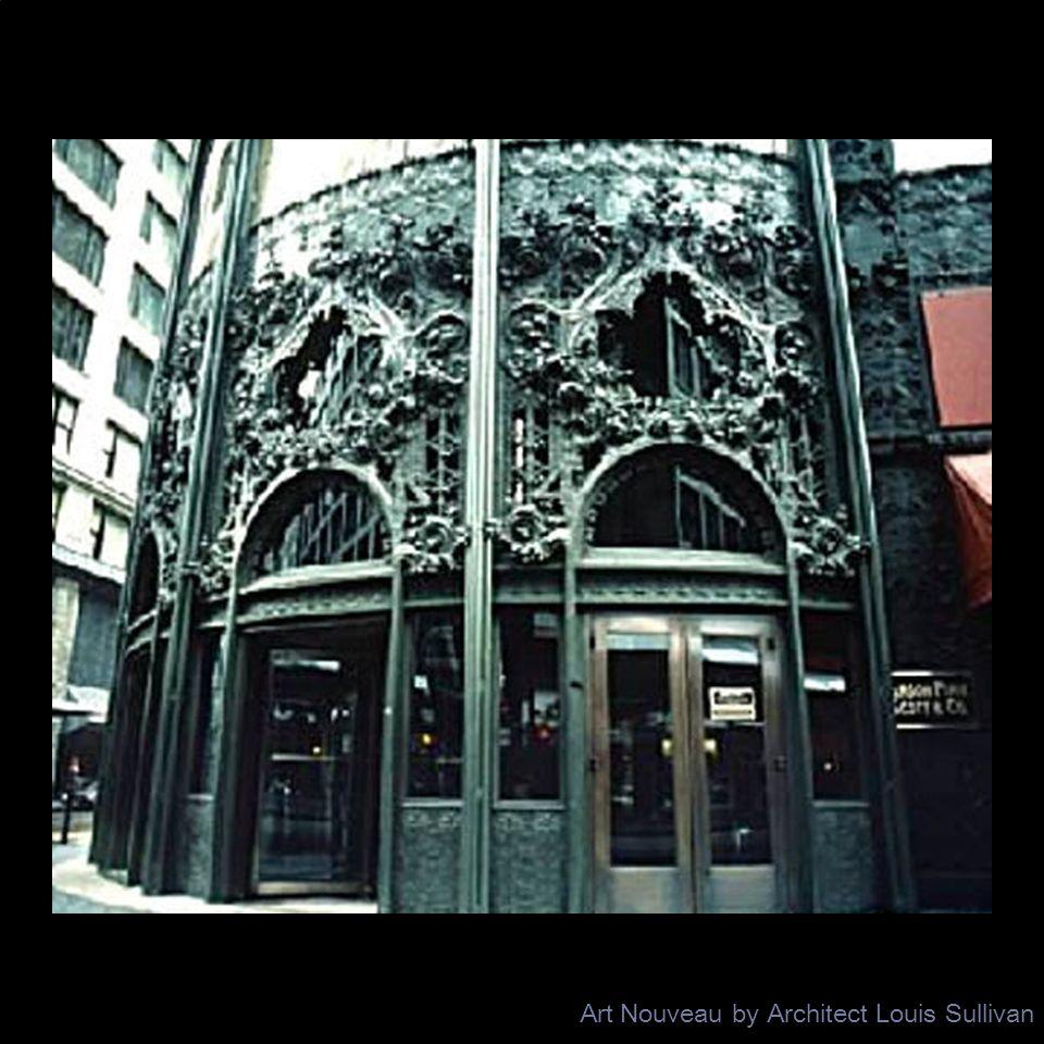 Art Nouveau by Architect Louis Sullivan