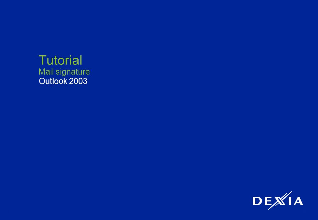 1 Tutorial Mail signature Outlook 2003