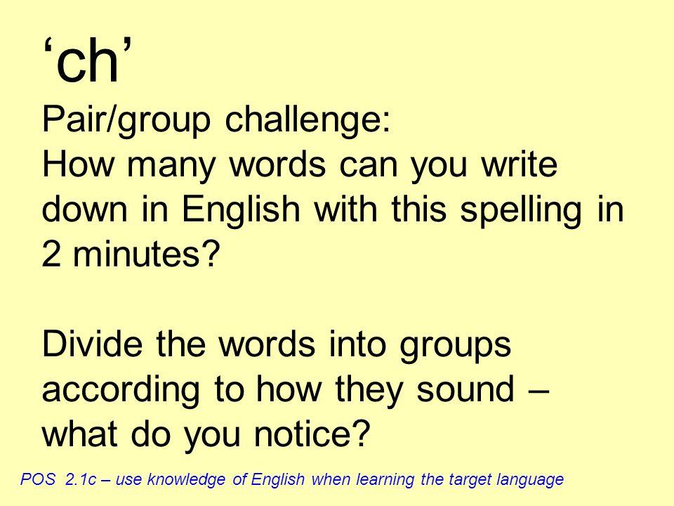 er, é, ez = English sound ay manger chantez café février aller levez-vous nez Test your partner reading these words aloud. Record yourself if possible
