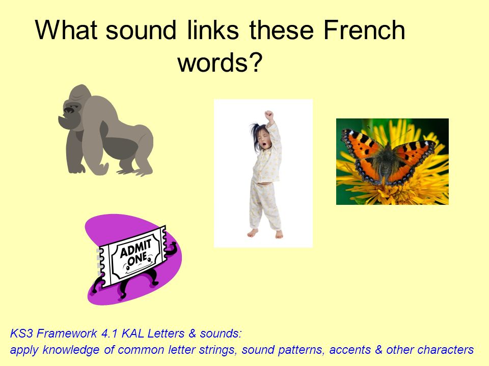 d comme déjeuner dauphin danser dentiste demander le monde But usually silent at the very end of a word; grand Competition: Which group can list a fru