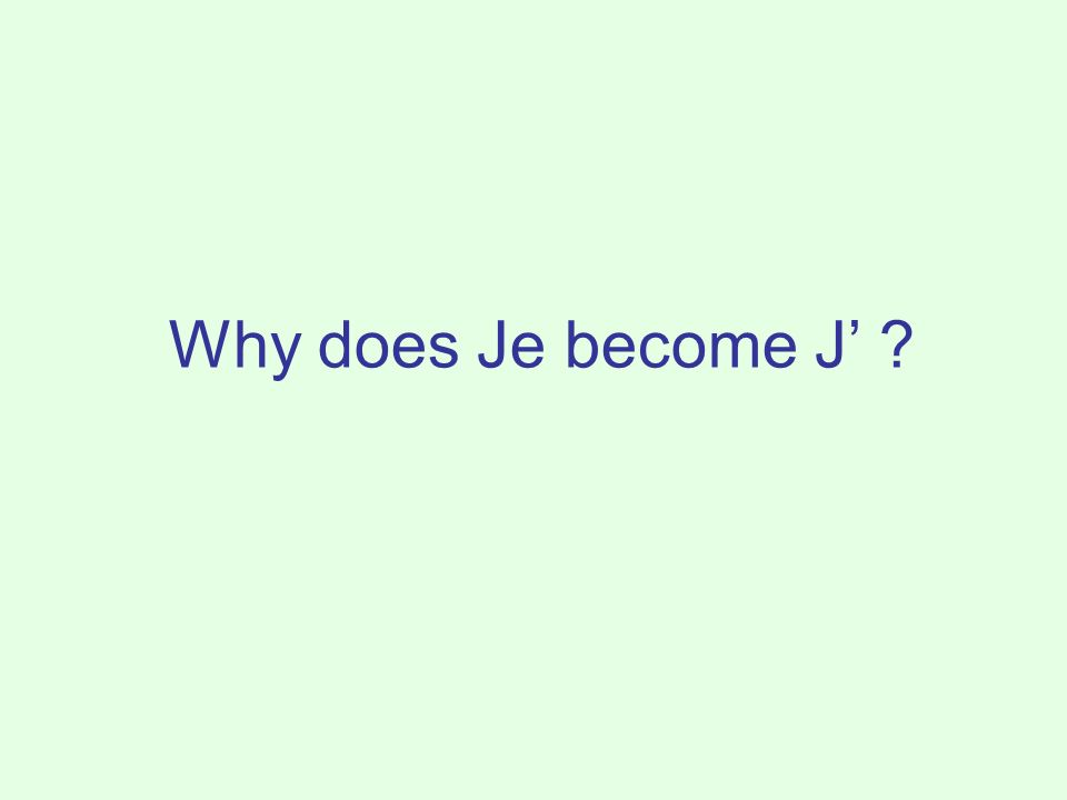 Why does Je become J ?