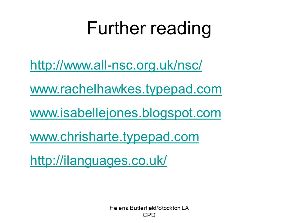 Helena Butterfield/Stockton LA CPD Further reading