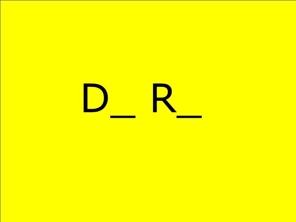 D_ R_