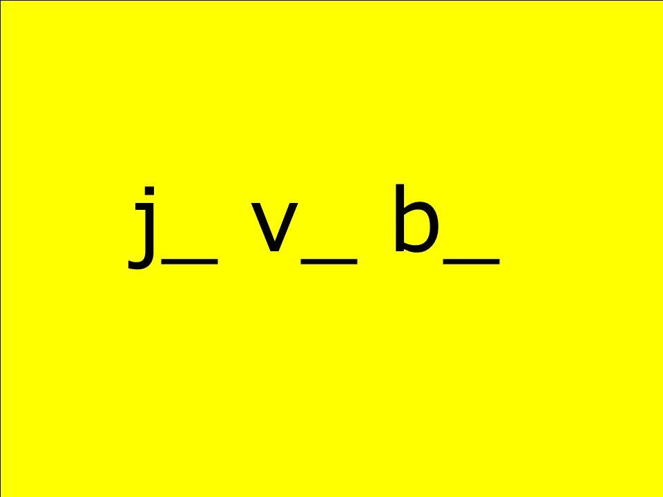 j_ v_ b_