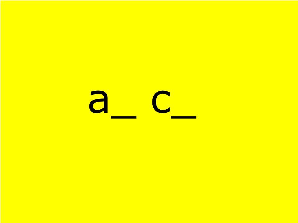 a_ c_
