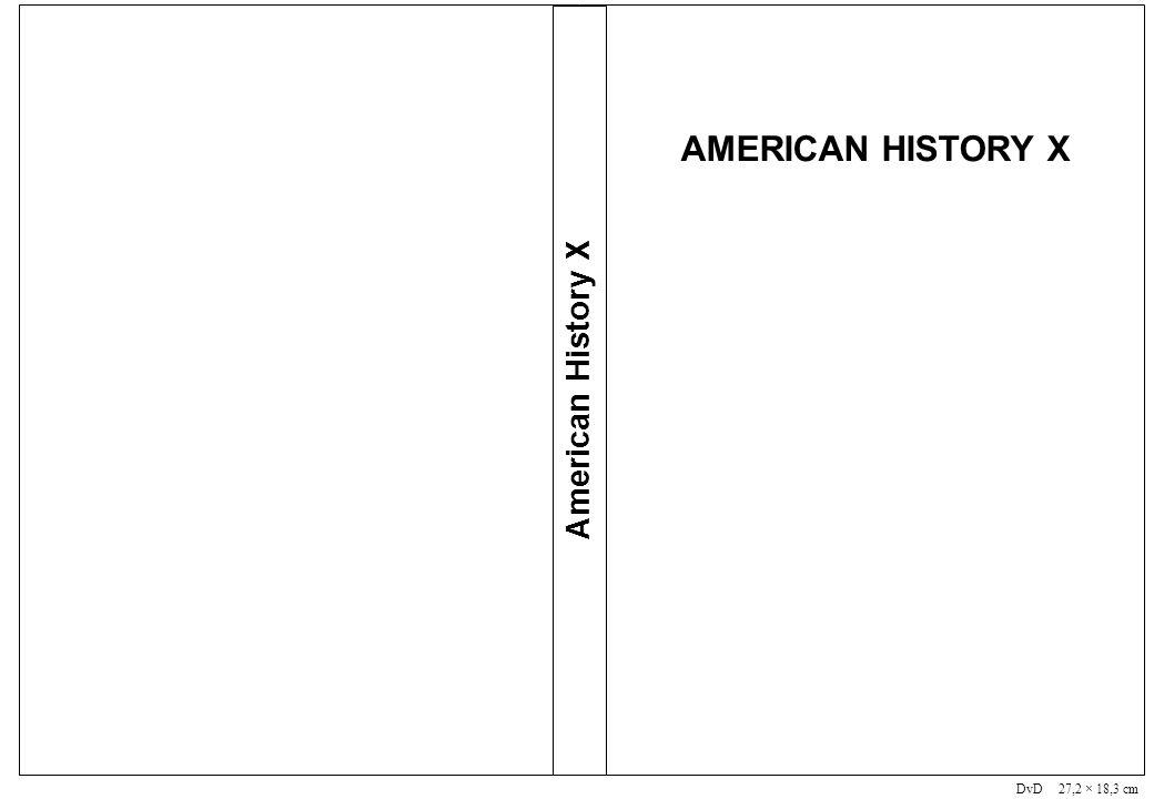 DVD 27,2 × 18,3 cm DvD 27,2 × 18,3 cm American History X AMERICAN HISTORY X