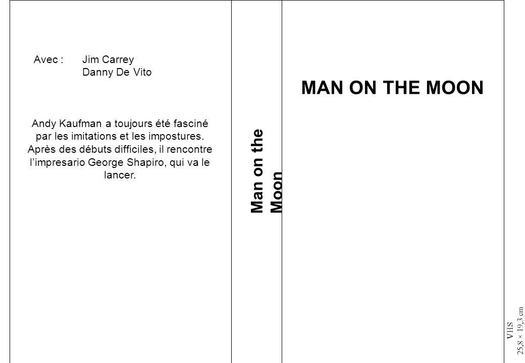 VHS 25,8 × 19,3 cm Man on the Moon MAN ON THE MOON Andy Kaufman a toujours été fasciné par les imitations et les impostures. Après des débuts difficil