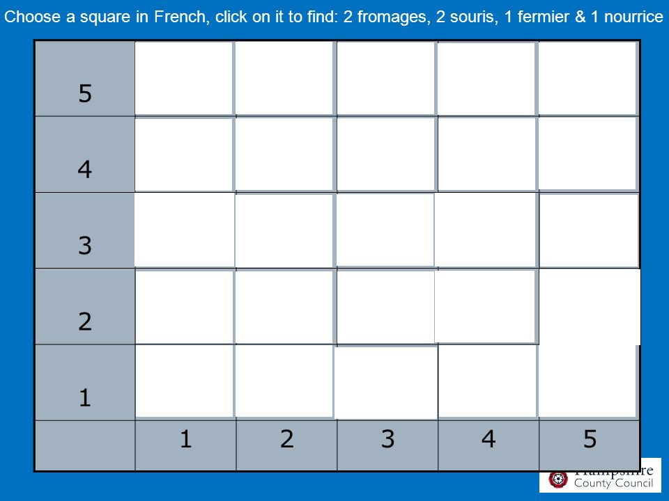 Choose a square in French, click on it to find: 2 fromages, 2 souris, 1 fermier & 1 nourrice