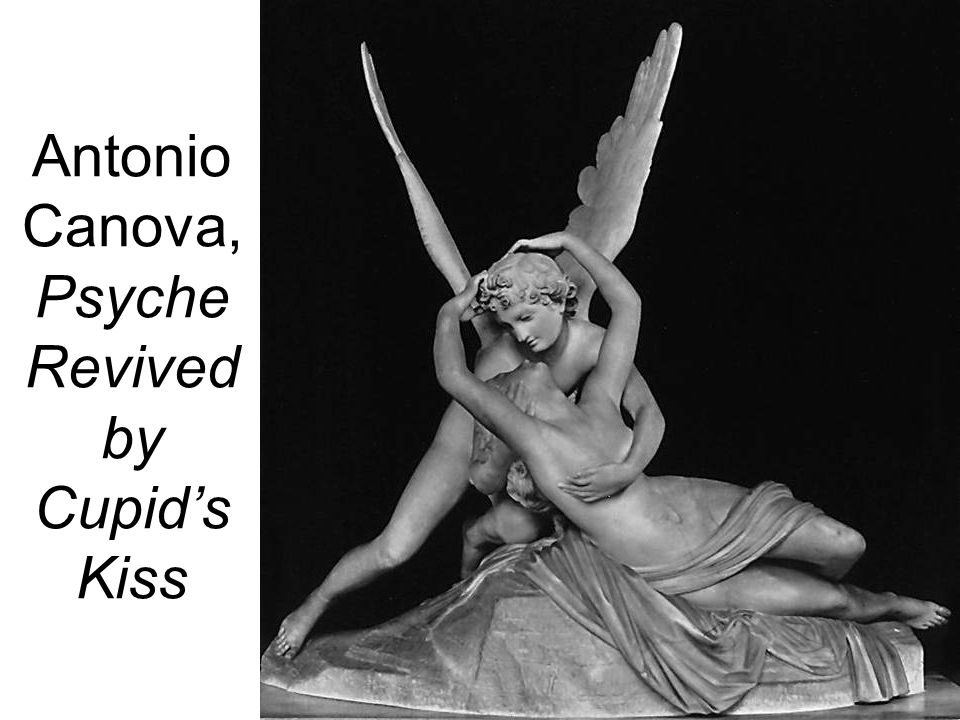 Antonio Canova, Psyche Revived by Cupids Kiss