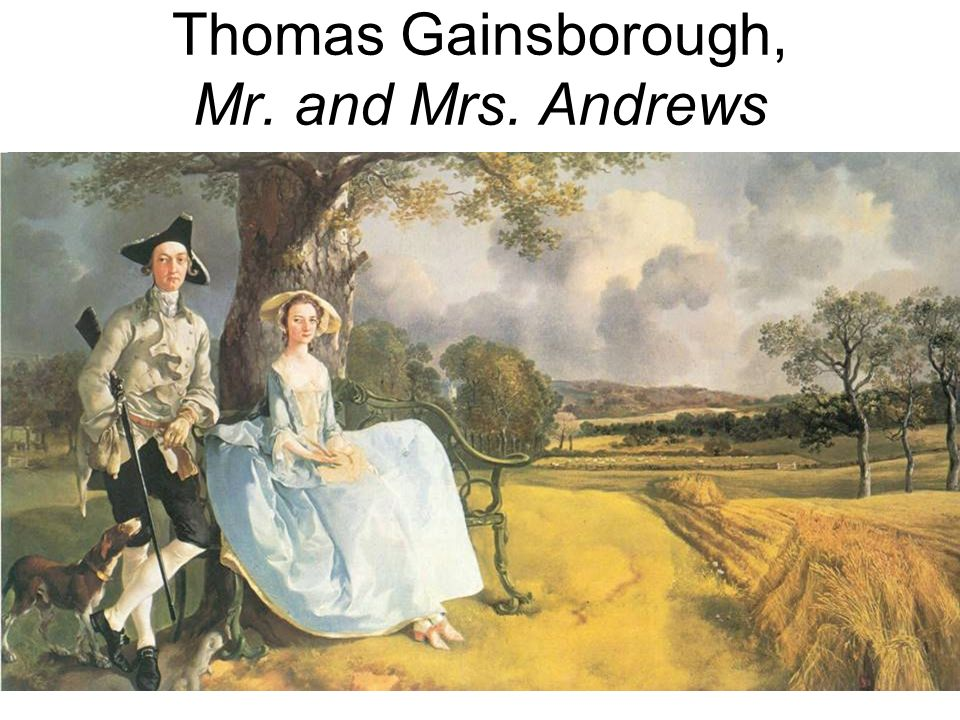 Thomas Gainsborough, Mr. and Mrs. Andrews