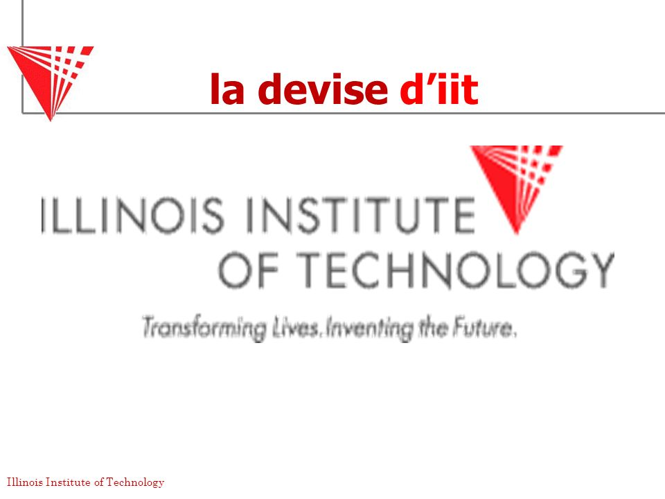 Illinois Institute of Technology la devise diit
