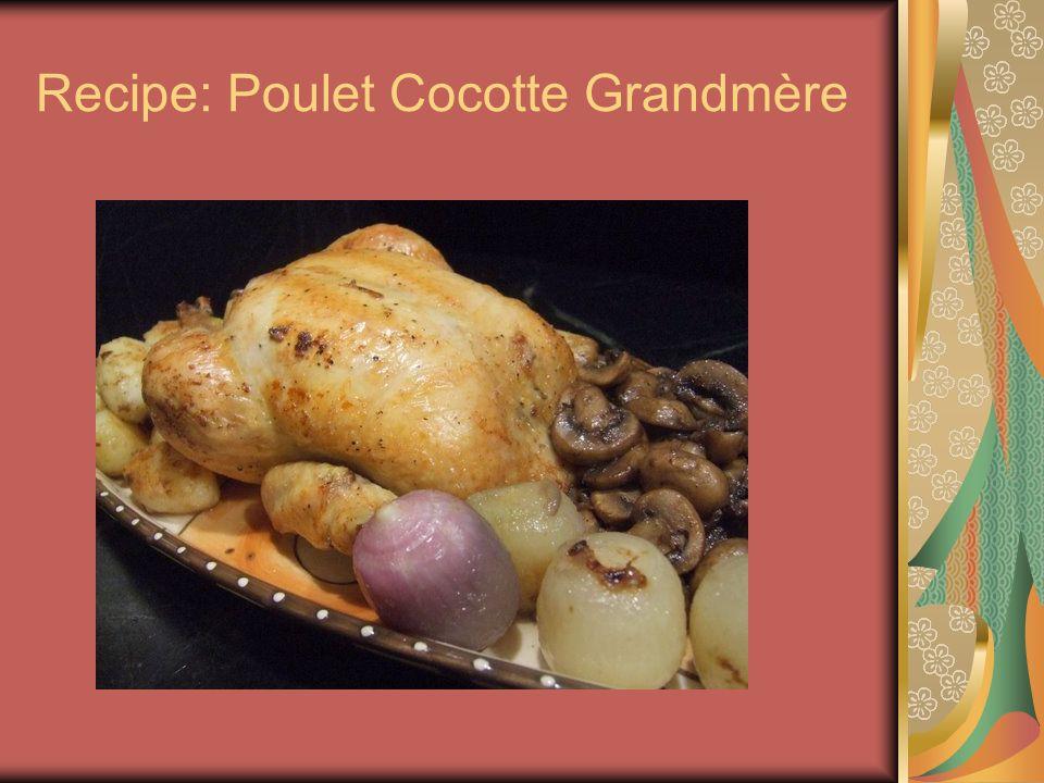 Recipe: Poulet Cocotte Grandmère