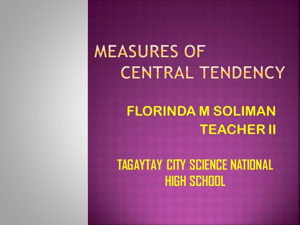 FLORINDA M SOLIMAN TEACHER II TAGAYTAY CITY SCIENCE NATIONAL HIGH SCHOOL