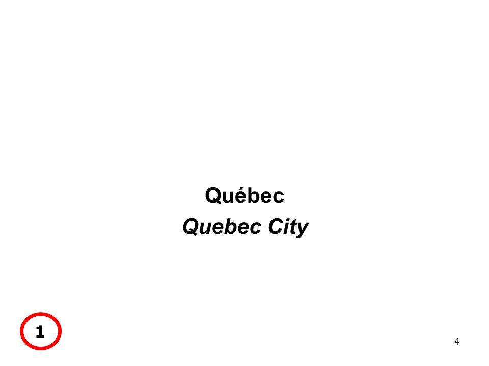 4 Québec Quebec City 1