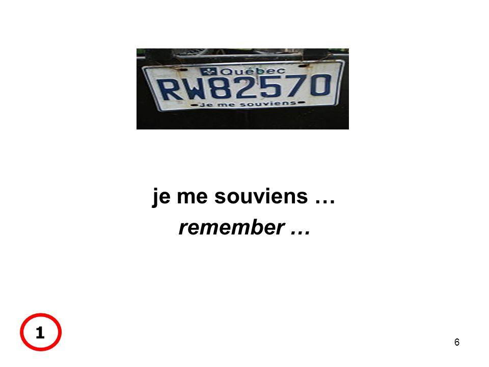 6 je me souviens … remember … 1