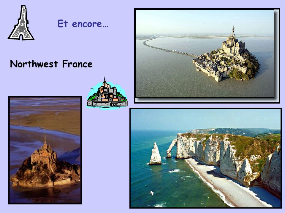 Et encore… West of France