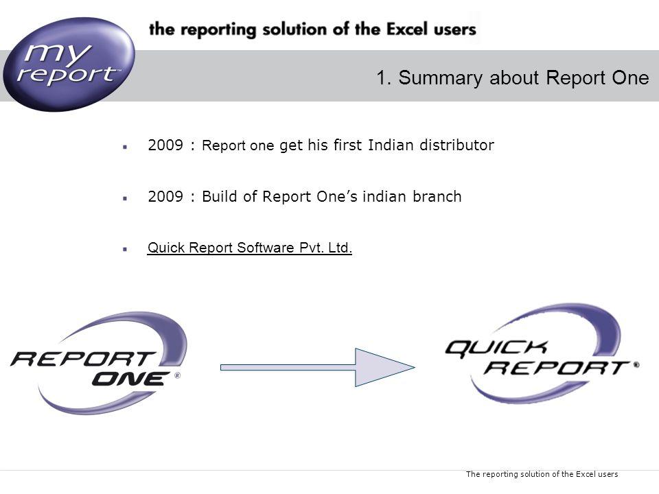 The reporting solution of the Excel users Dernière mise à jour : Juillet 2009 1.