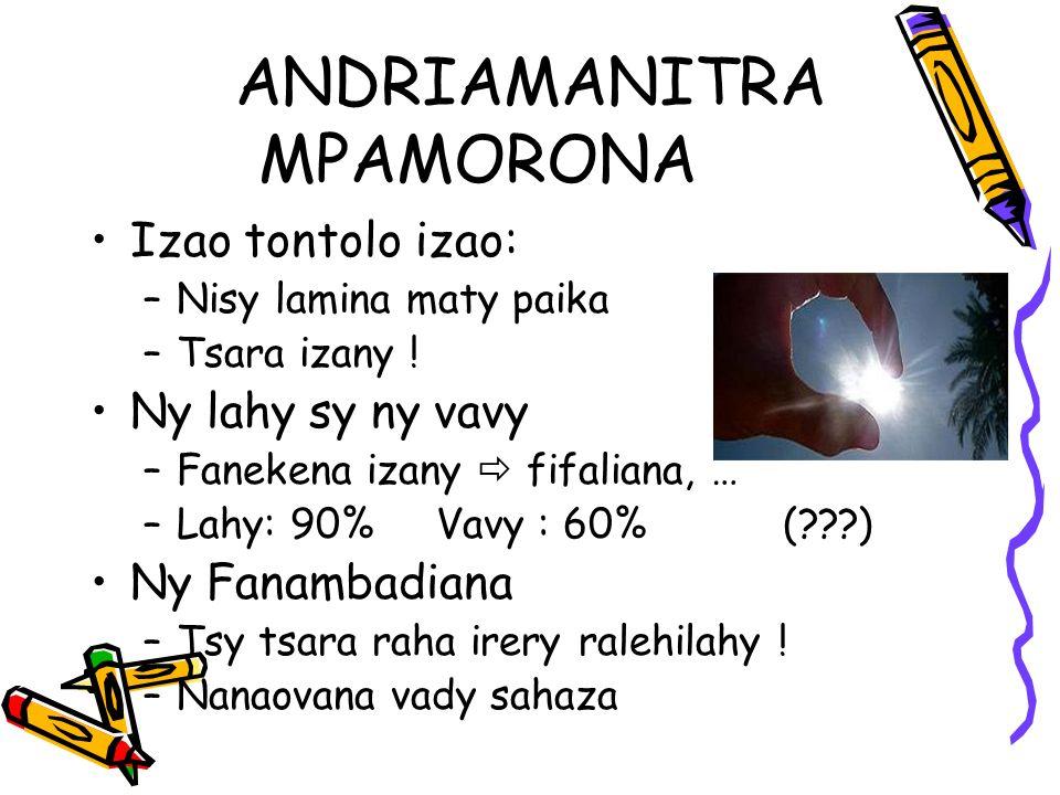 ANDRIAMANITRA MPAMORONA Izao tontolo izao: –Nisy lamina maty paika –Tsara izany .