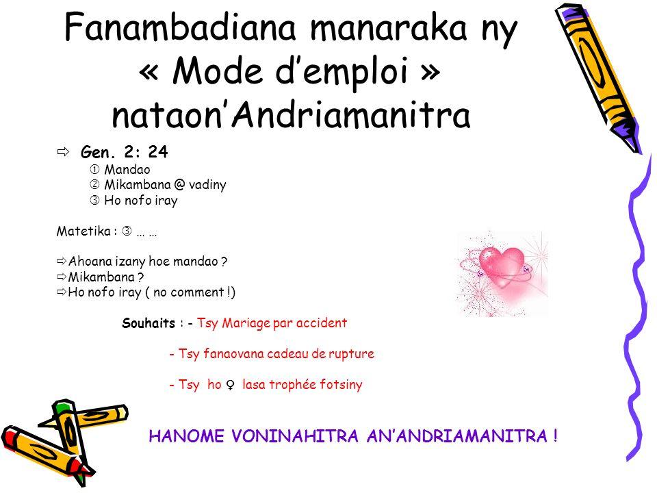 Fanambadiana manaraka ny « Mode demploi » nataonAndriamanitra Gen.