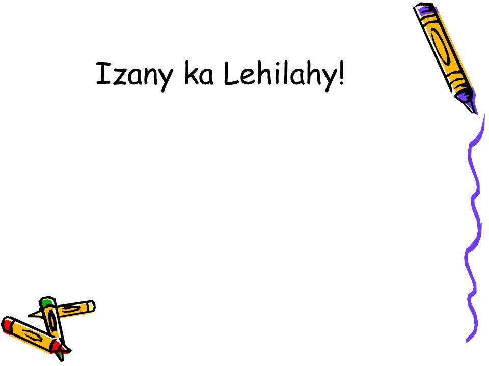 Izany ka Lehilahy!