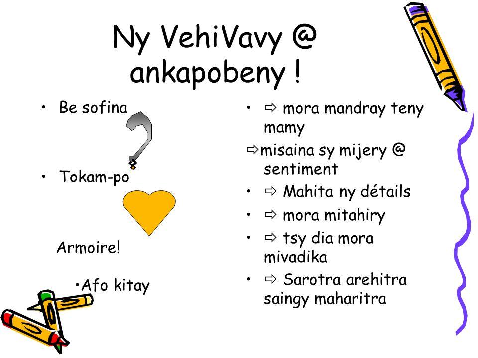 Ny VehiVavy @ ankapobeny .
