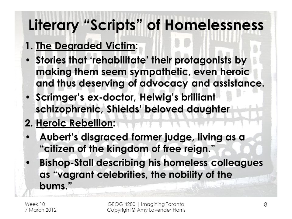 Literary Scripts of Homelessness 1.