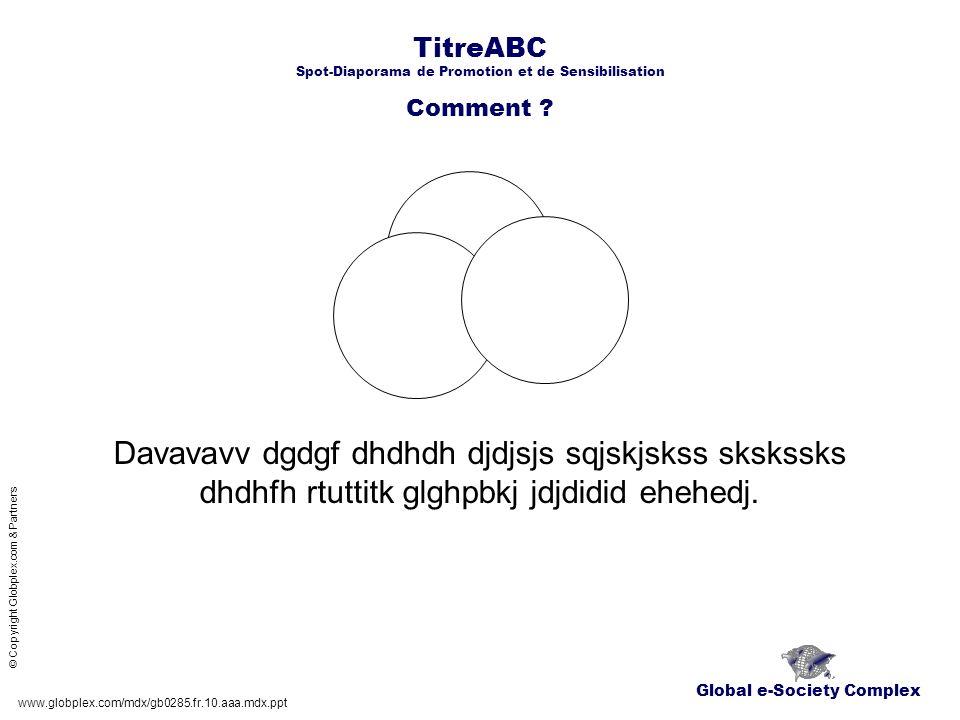 TitreABC Spot-Diaporama de Promotion et de Sensibilisation Comment .