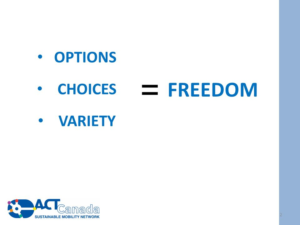 OPTIONS CHOICES VARIETY FREEDOM = 2