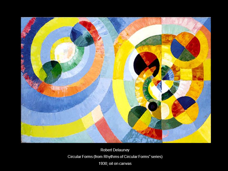 Robert Delauney Circular Forms (from Rhythms of Circular Forms series) 1930; oil on canvas