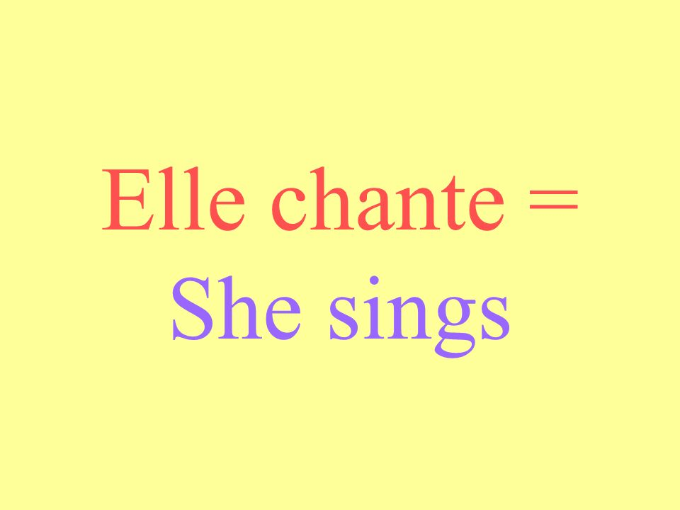 Vous chantez = You sing plural/formal