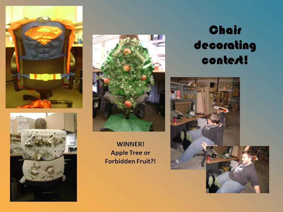Chair decorating contest! WINNER! Apple Tree or Forbidden Fruit?!