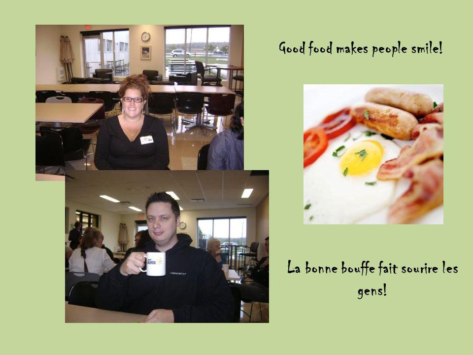 Good food makes people smile! La bonne bouffe fait sourire les gens!