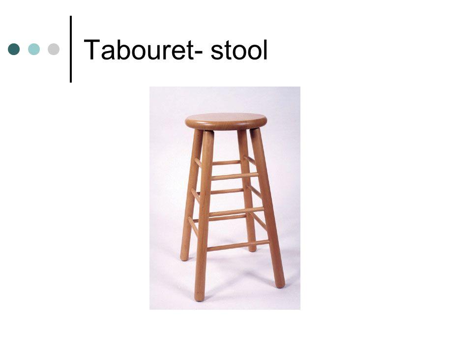 Tabouret- stool
