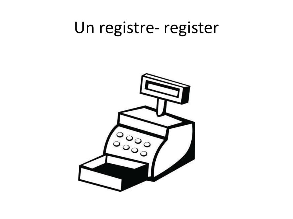 Un registre- register