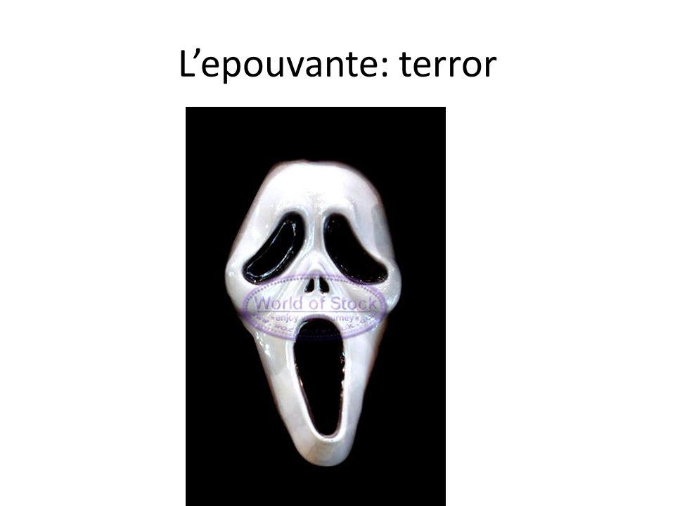 Lepouvante: terror