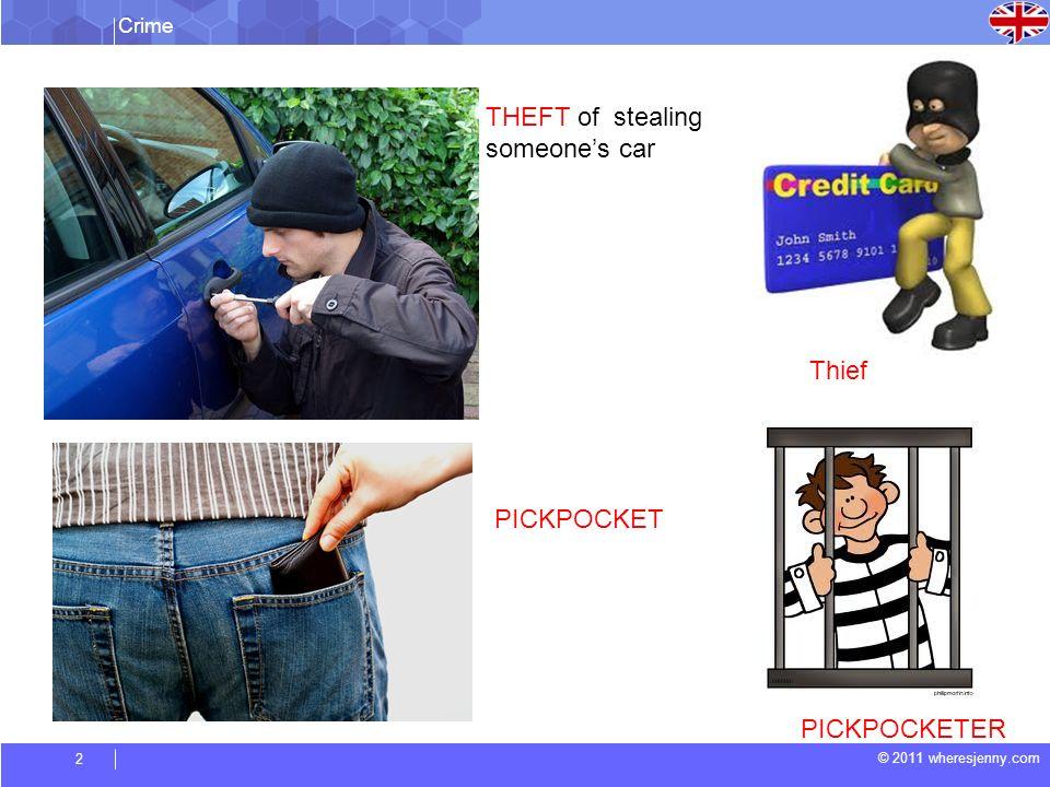 Crime © 2011 wheresjenny.com 3 ROBBERYROBBER MURDERMURDERER
