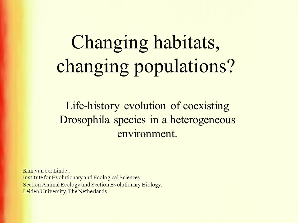 Changing habitats, changing populations.