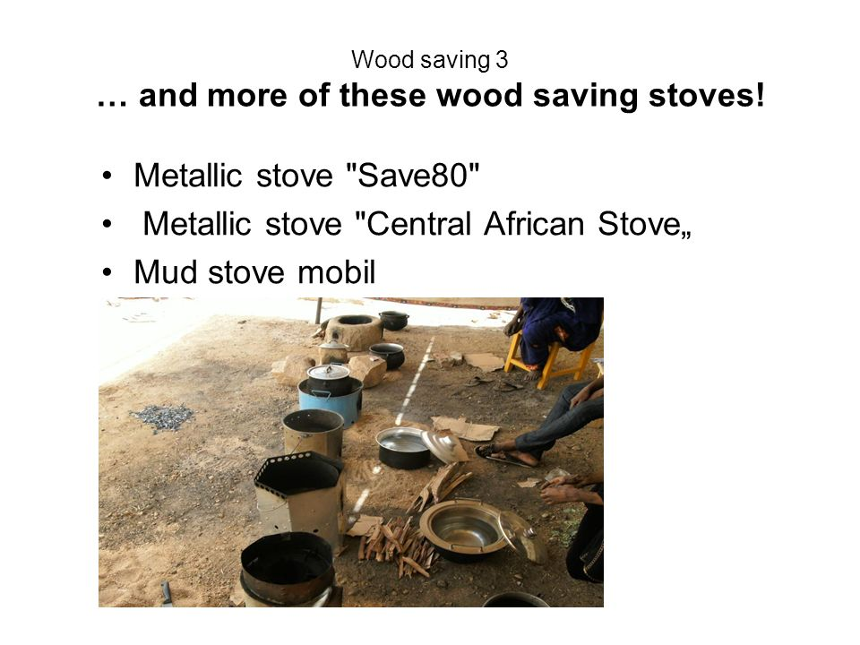 Wood saving 3 … and more of these wood saving stoves! Metallic stove