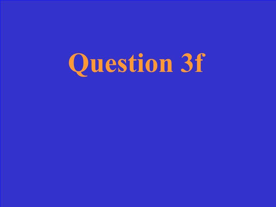 Answer 3f