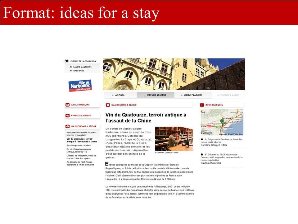 une offre dédiée et déclinée à vos besoins Format: ideas for a stay