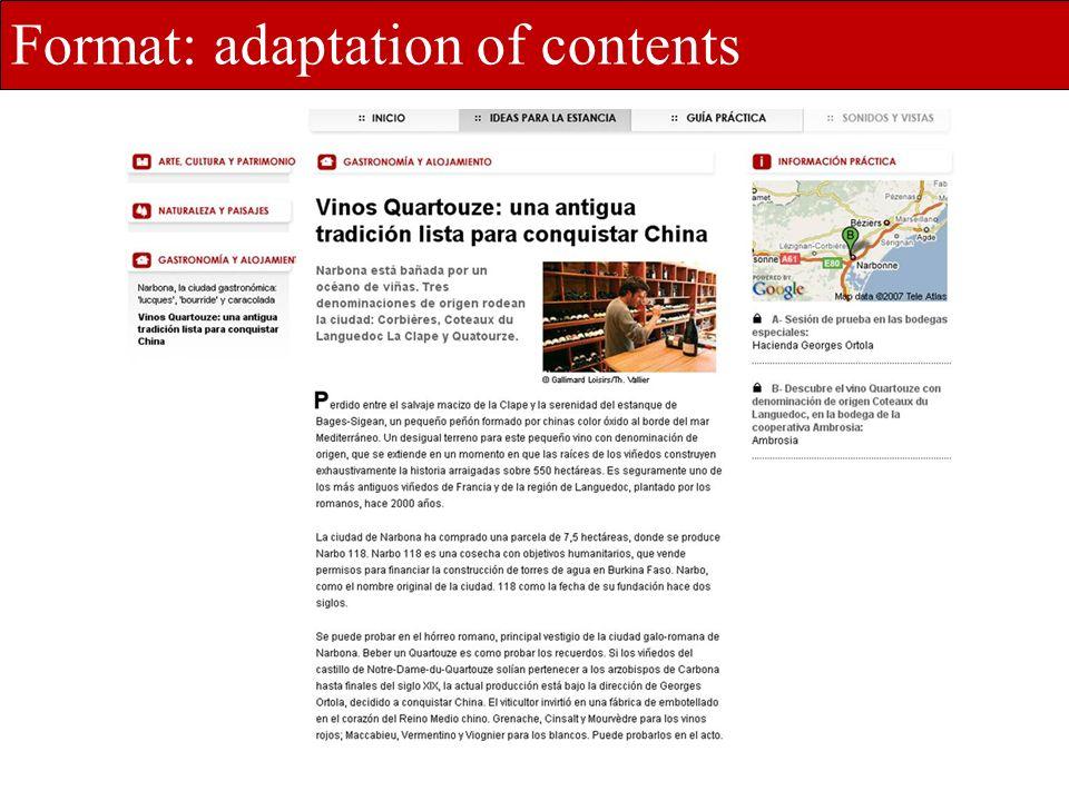 une offre dédiée et déclinée à vos besoins Format: adaptation of contents