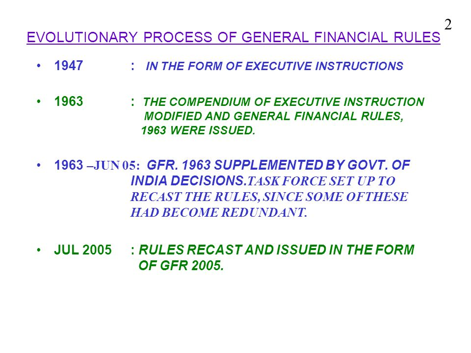 EVOLUTIONARY PROCESS OF GENERAL FINANCIAL RULES 1947 : IN THE FORM OF EXECUTIVE INSTRUCTIONS 1963 : THE COMPENDIUM OF EXECUTIVE INSTRUCTION MODIFIED A