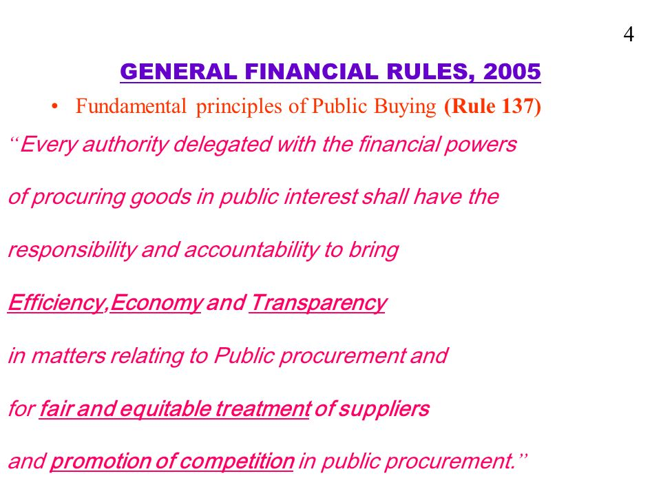 EFFICIENCY,ECONOMY AND ACCOUNTABILITY IN PUBLIC PROCUREMENT SYSTEM Rule 161: Appropriate time frame of each stage of procurement should be prescribed to reduce delay.