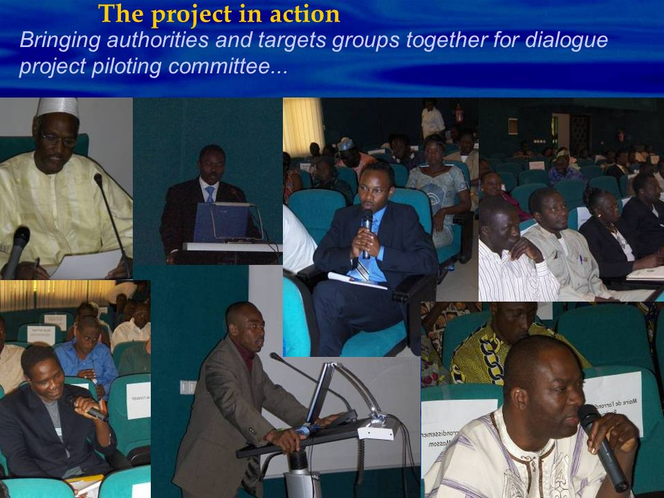 Bringing authorities and targets groups together for dialogue project piloting committee... The project in action