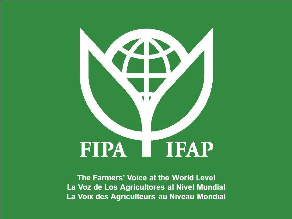 The Farmers Voice at the World Level La Voz de Los Agricultores al Nivel Mundial La Voix des Agriculteurs au Niveau Mondial