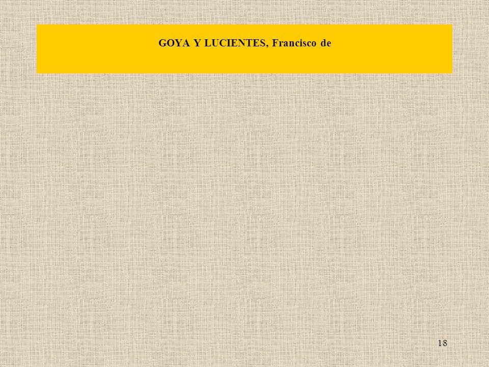 18 GOYA Y LUCIENTES, Francisco de