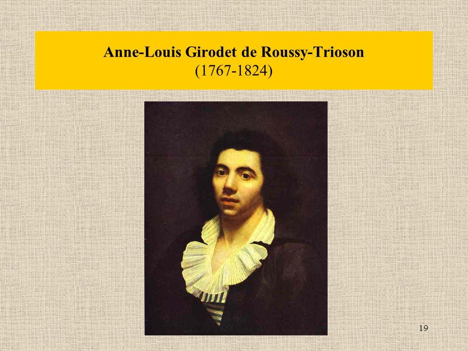 19 Anne-Louis Girodet de Roussy-Trioson (1767-1824)
